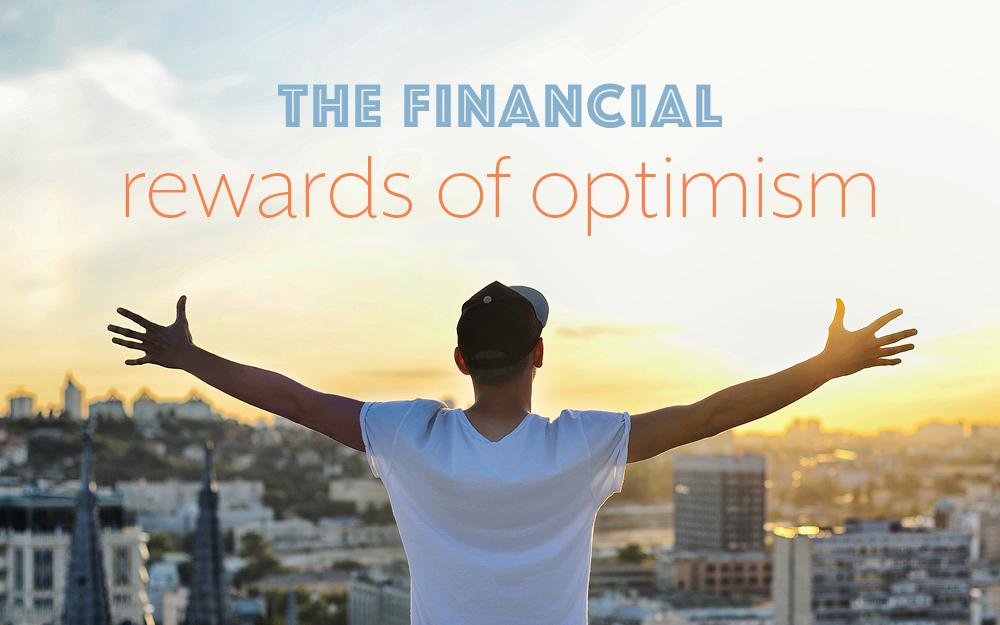 Financial rewards of optimism